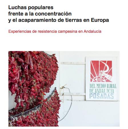 Informe Luchas populares frente a la concentracion y el acaparamiento de tierras en Europa 2013